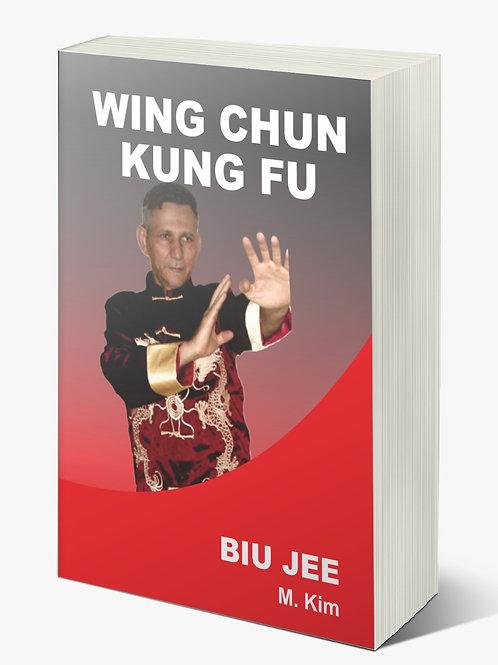 Pré Lançamento Wing Chun Chuan Kung Fu Biu Jee