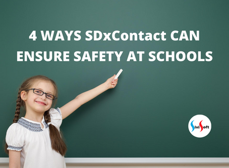 4 WAYS SDxContact CAN ENSURE SAFETY AT SCHOOLS
