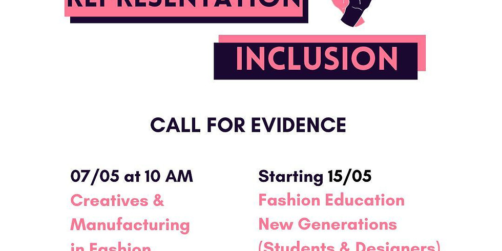 Representation & Inclusion in Fashion: Evidence Sessions