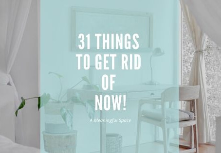 31 Things To Toss in 31 Days