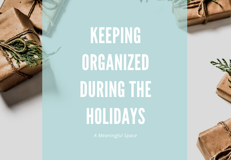 Keeping Organized During the Holidays