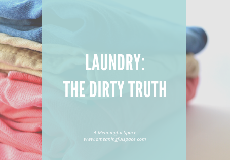 Laundry: The Dirty Truth