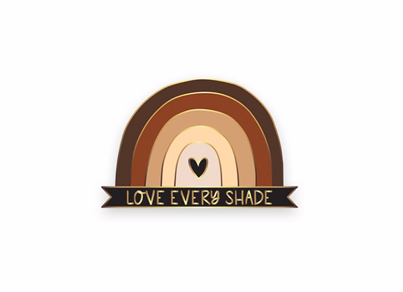 Love Every Shade Pin - In Stock Now