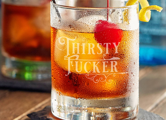 Etched Whiskey Glass Thirsty