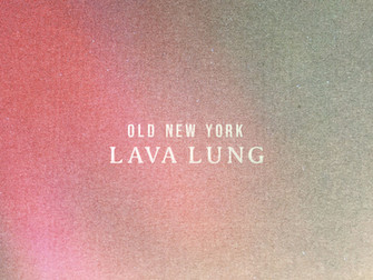OLD NEW YORK release their new album LAVA LUNG - a masterclass in indie rock hooks