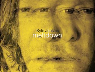 Kyle Jenkins debut solo album 'Meltdown' out now