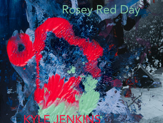 Kyle Jenkins releases first single Rosey Red Day from upcoming LOVE LOST LOVE album