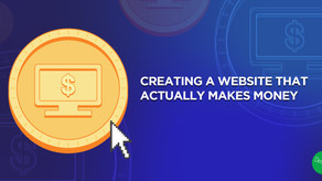 Creating a Website that actually makes money