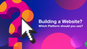 Building a Website? Which platform should you use?