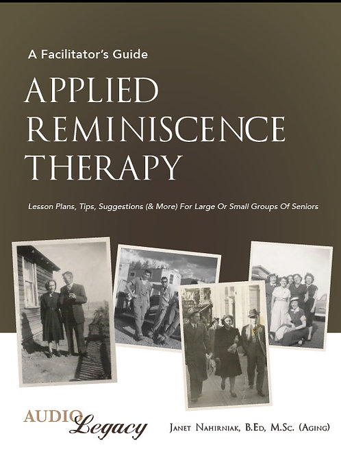 Applied Reminiscence Therapy--A Facilitator's Guide