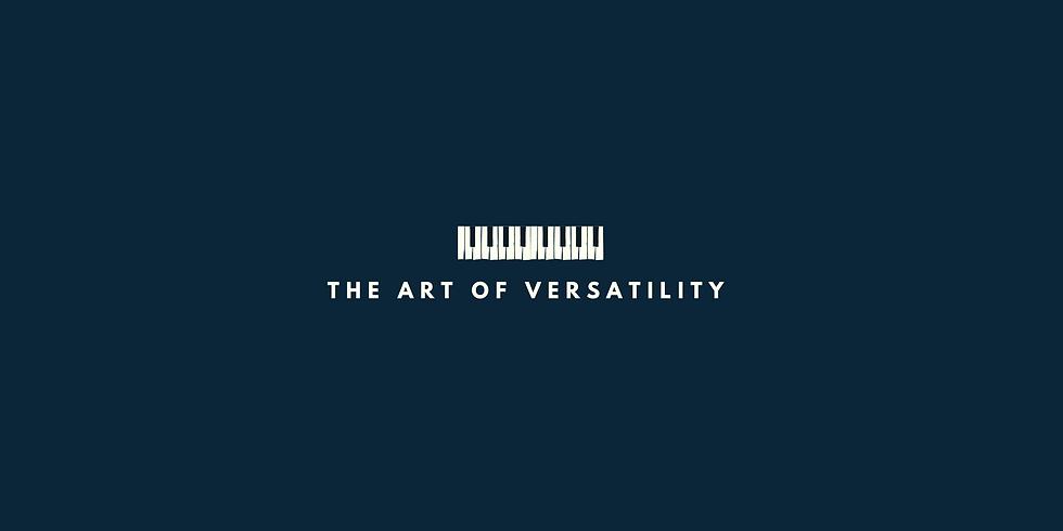 The Art of Versatility