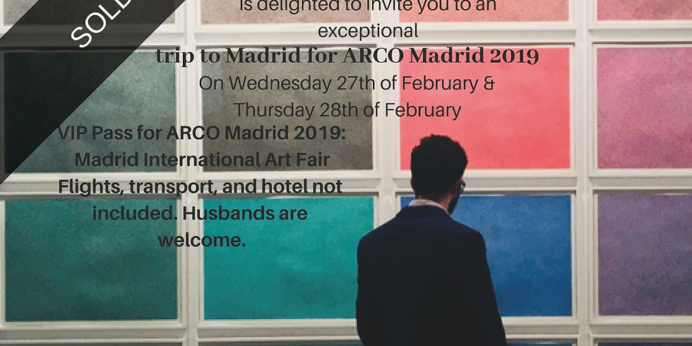 SOLD OUT - ARCO Madrid 2019 WITHOUT Accommodation