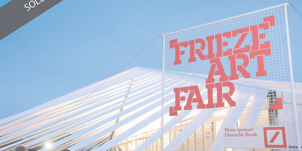 SOLD OUT Frieze VIP PASS