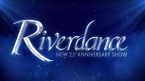 Riverdance 25th Anniversary show