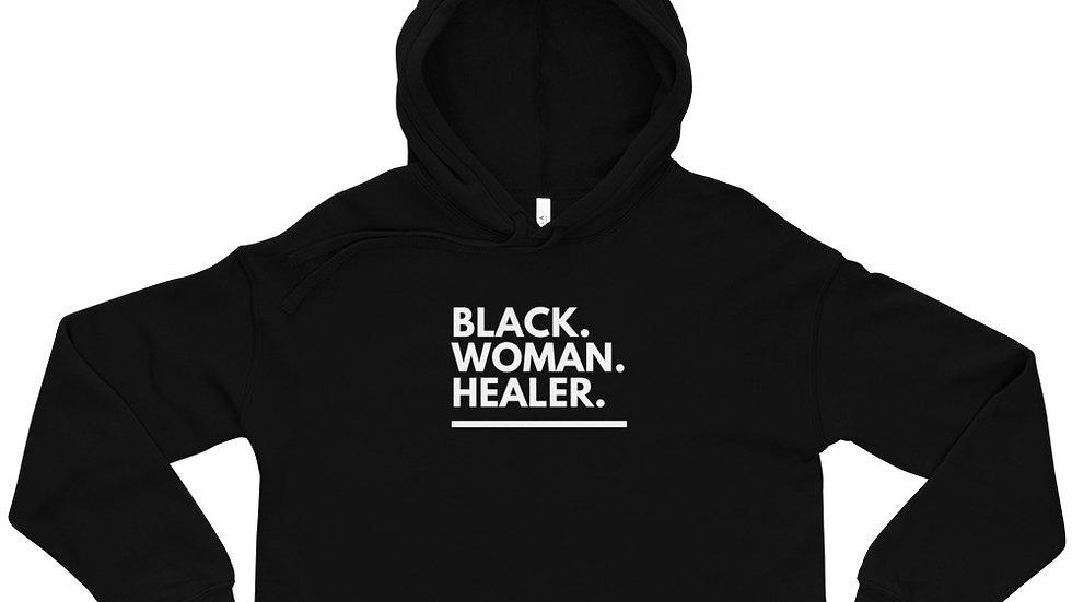 The Black. Woman. Healer. Cropped Hoodie