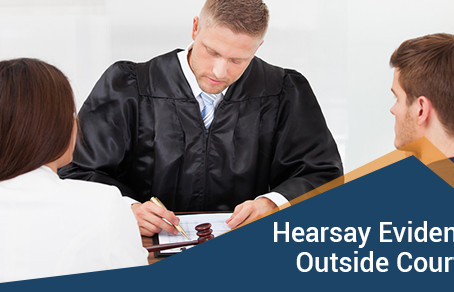 What Is Hearsay Evidence?