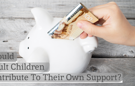 Should Adult Children Be Required To Contribute To Their Own Support?