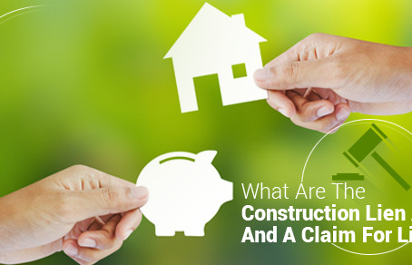 What are the Construction Lien Act and a Claim for Lien?