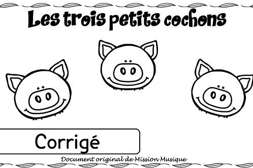 Corrigé - Trois petits cochons EHDAA