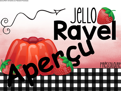 Le Jello Ravel
