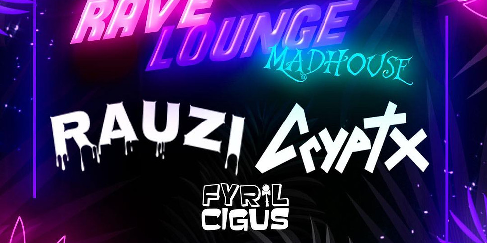 Rave Lounge Madhouse