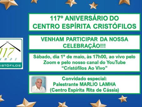 COMEMORAÇÃO DO 117º ANIVERSÁRIO DO CENTRO ESPÍRITA CRISTÓFILOS