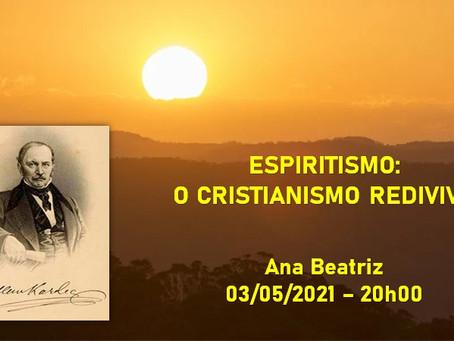 ESPIRITISMO: O CRISTIANISMO REDIVIVO