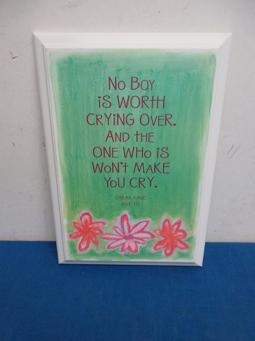 """Small wooden wall hanging 8x12"""", """"No boy is worth…."""