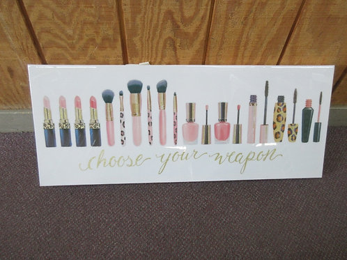"""Stretched vinyl horizontal print of various types of make up-""""Choose your weapon"""