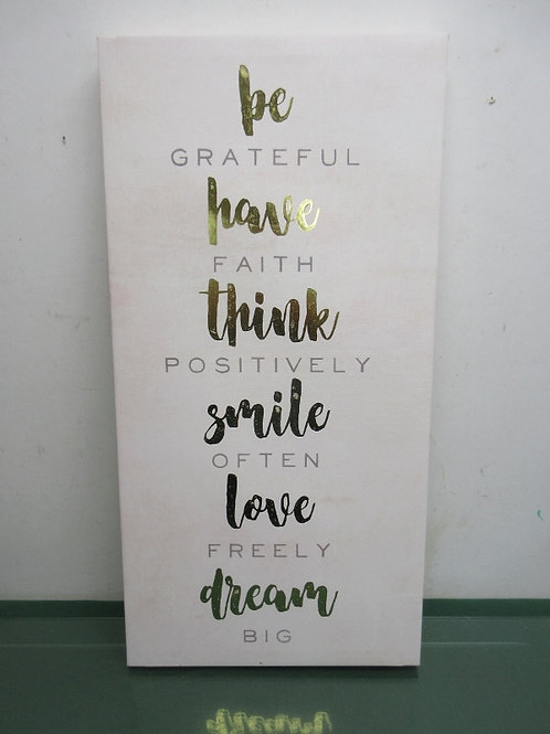 Be grateful, have faith, think positively, stretched vinyl 12x24