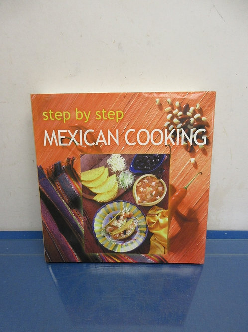 Step by Step Mexican cooking cookbook