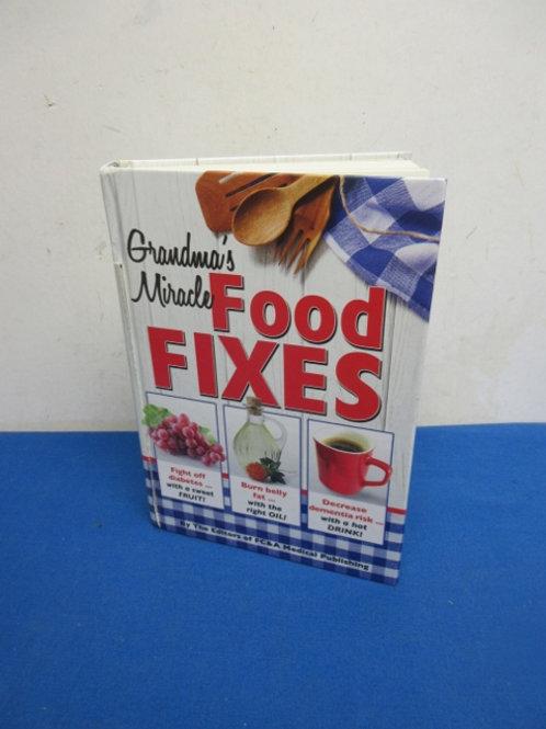 Grandma's miracle food fixes book