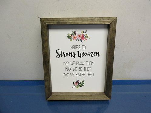 """Here's to Strong women…."" wall art 9x11"