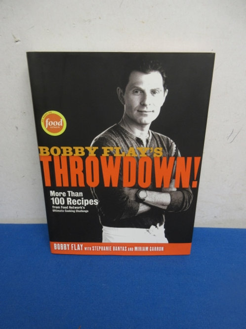 Bobby Flays Throwdown cookbook, more than 100 recipes