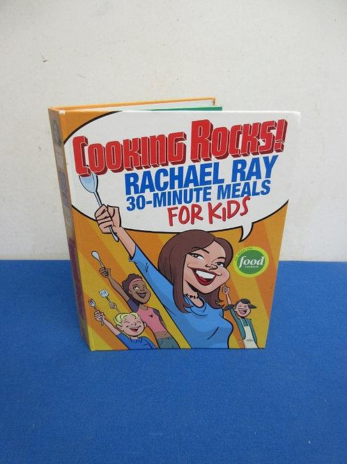Rachel Ray 30 min. meals for kids, hardback book