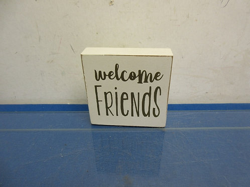 """Small square sign """"Welcome friends"""" 4x4"""