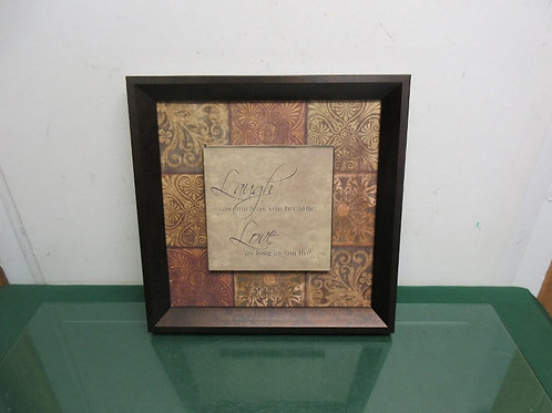 """Small wall art with dimensional saying in middle """"laugh as much as you.."""" - 14x1"""
