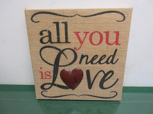 "Burlap design wall hanging""all you need is Love"" w/dimensional heart, 12x12"""