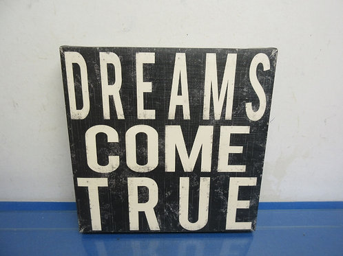 """Stretched vinyl wall hanging """"Dreams come true"""" 12x12"""""""