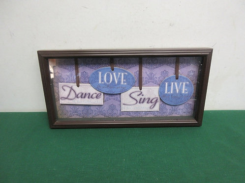 """""""Dance Love Sing Live"""" wall hanging with cherry frame, 7x14"""""""