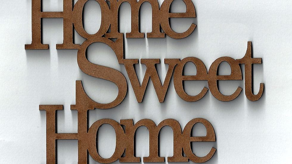 HOME SWEET HOME G