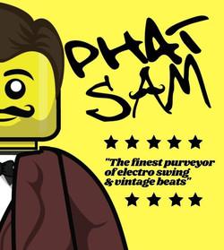 PHAT SAM (DJ Sets)