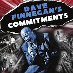 DAVE FINNEGANS COMMITMENTS