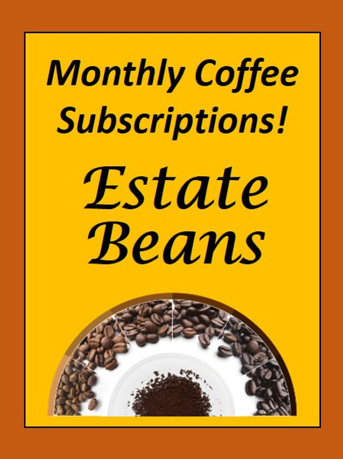 Estate Coffee - Monthly Subscription