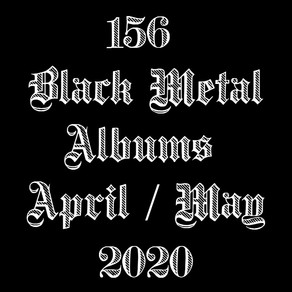 Black Metal Albums April / May 2020