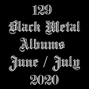 Black Metal Albums June/July 2020