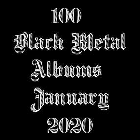100 Black Metal Albums - Jan 2020
