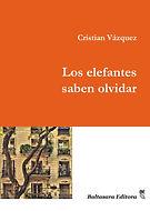Cristian Vázquez-LOS-ELEFANTES-SABEN-OLV