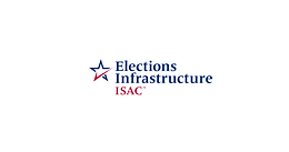 ELECTIONS INFRASTRUCTURE ISAC