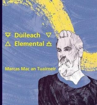 Award-winning Poet Marcas Mac an Tuairneir returns with 'Dùileach' from Evertype